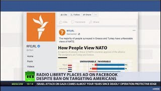 Who cares about bans? US-owned Radio Liberty places political ad on Facebook targeting Americans - RUSSIATODAY