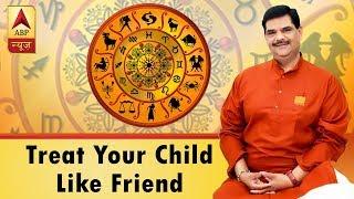 Aaj Ka Vichaar: Treat  your child like friend when he/she is a teenager - ABPNEWSTV