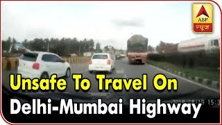 Ghanti Bajao: Unsafe to travel on Delhi-Mumbai highway, says study - ABPNEWSTV