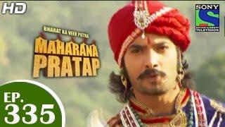 Maharana Pratap : Episode 334 - 23rd December 2014