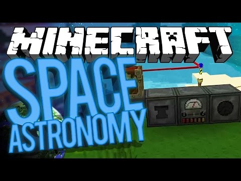 Minecraft Space Astronomy - GALACTIC BEGINNINGS! #10 [Modded HQM Survival]