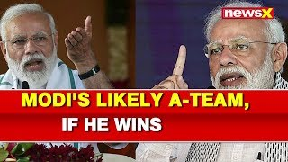 NewsX Explained — Who Will Be PM Narendra Modi A-Team If Wins Lok Sabha Elections 2019 - NEWSXLIVE