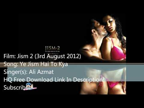 Jism 2 Title Song: Ye Jism Hai To Kya (With Lyrics) - Free HQ Download Link In Description!