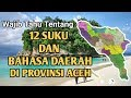 12 Tribes and languages ​​in Aceh