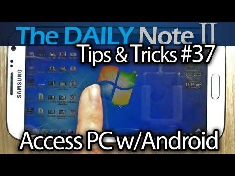 Galaxy Note 2 Tips & Tricks Episode 37: Access Computer Remotely with Splashtop 2 Remote Desktop