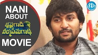Nani About Krishna Gadi Veera Prema Gadha Movie || Talking Movies With iDream - IDREAMMOVIES