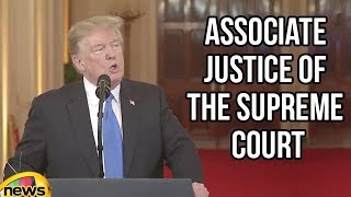 Trump Announces the Nominee for Associate Justice of the Supreme Court | Donald Trump | Mango News - MANGONEWS
