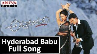 Hyderabad Babu Full Song ll Apuroopam Movie ll Madhukar, Prasanna, Priyanka Chopra - ADITYAMUSIC