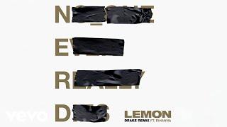 N.E.R.D, Rihanna - Lemon (Drake Remix) ( 2018 )