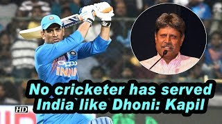 No cricketer has served India like Dhoni: Kapil - IANSINDIA