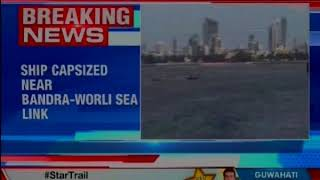 Ship capsized near Bandra-Worli sea link; no injuries reported so far - NEWSXLIVE