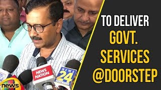Arvind Kejriwal launched the Scheme to Deliver Government Services at Doorstep | Mango News - MANGONEWS