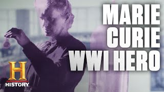 Marie Curie Helped Win WWI | History - HISTORYCHANNEL