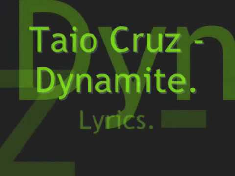 Taio Cruz Dynamite Lyrics