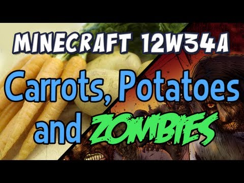 Carrots, Potatoes and Zombies (Snapshot 12w34a)
