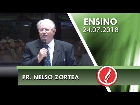 Culto de Ensino - Pr. Nelso Zortea - 24 07 2018
