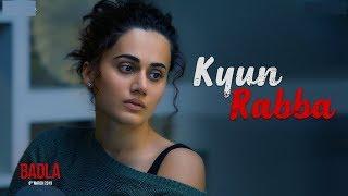 Badla Movie New Song Kyun Rabba; क्यूँ रब्बा सांग रिव्यू बदला फिल्म; Taapsee Pannu; Amitabh Bachchan - ITVNEWSINDIA