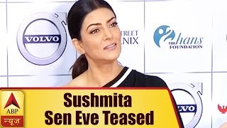 Sushmita Sen reveals being eve teased by a 15-year-old boy - ABPNEWSTV