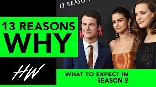 13 Reasons Why Season 2 - What to Expect?! - HOLLYWIRETV
