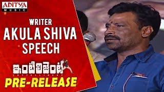 Writer Akula Shiva Speech @ Inttelligent Pre Release Event | Sai Dharam Tej, Lavanya Tripati - ADITYAMUSIC