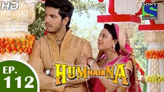 Hum Hain Na - 23rd February 2015 : Episode 111