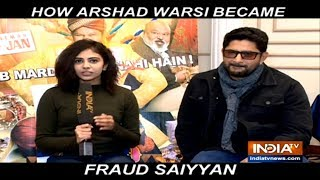 Fraud Saiyyan: Arshad Warsi, Prakash Jha reveal interesting details about their upcoming movie - INDIATV
