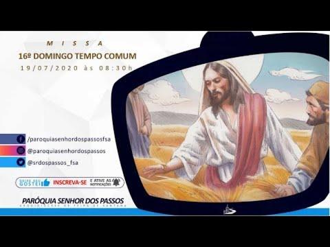 Missa do 16º Domingo do Tempo Comum - Ano A - 19/07/2020 às 08:30h