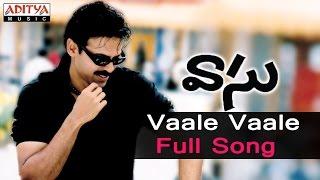 Vaale Vaale Full Song  ll Vaasu Songs ll Venkatesh, Bhoomika - ADITYAMUSIC