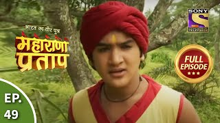 Maharana Pratap - 19th August 2013 : Episode 49