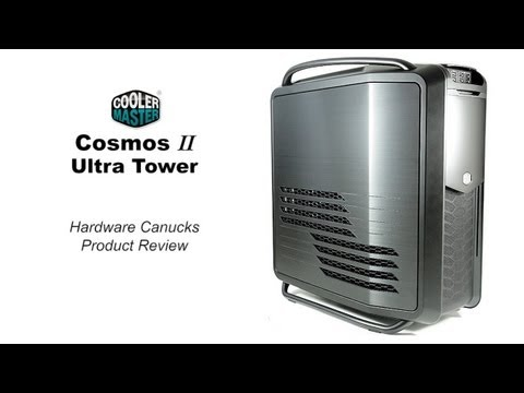 Cooler Master Cosmos II Ultra Tower Case Review