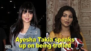 Ayesha Takia speaks up on being trolled - BOLLYWOODCOUNTRY