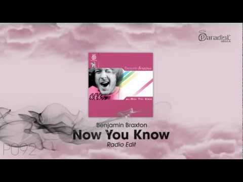 Benjamin Braxton - Now You Know (Radio Edit)