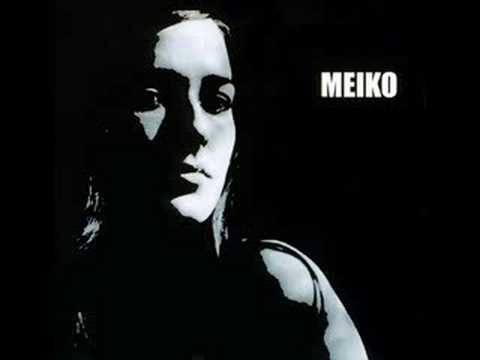 Meiko- Said and Done