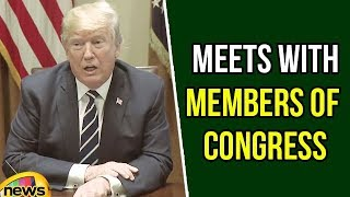 President Trump Meets Members of Congress After Law Makers Criticised | Mango News - MANGONEWS