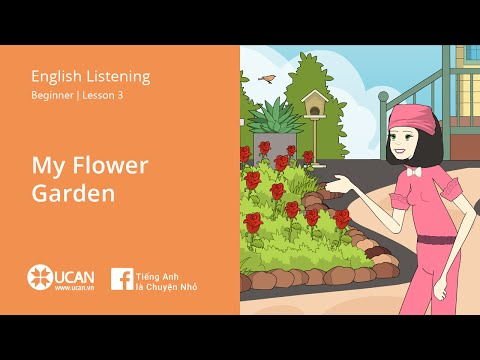 Learn English Listening | Beginner: Lesson 3. My Flower Garden
