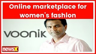 Co-Founder of Voonik Sujayath Ali's share how he made his way to top marketplace for women's fashion - NEWSXLIVE