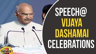 Ram Nath Kovind Speech at Vijaya Dashamai Celebrations at Ramlila Maidan in Delhi | Mango News - MANGONEWS
