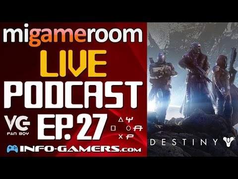 Destiny: ¿Cumplió las Expectativas? - MG Live Podcast. Ep. 27