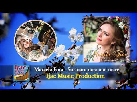 Marcela Fota - Surioara mea mai mare     NOU 2014