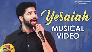 Yesaiah Musical Video | John Priyadarshan | Yelati | Latest Telugu Songs 2019 | Mango Music - MANGOMUSIC