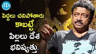 Students Become Dumb Because Of Parents and Teachers - Ram Gopal Varma | Ramuism 2nd Dose - IDREAMMOVIES