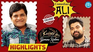 Comedian Ali Exclusive Interview - Highlights || Koffee With Yamuna Kishore - IDREAMMOVIES