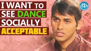 I Want To See Dance Socially Acceptable - Haleem Khan    Talking Movies with iDream - IDREAMMOVIES