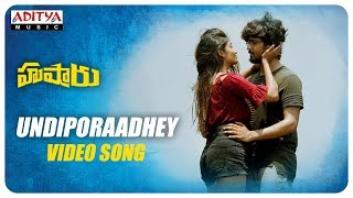 Undiporaadhey Video Song || Hushaaru Video Songs || Radhan || Sree Harsha Konuganti - ADITYAMUSIC