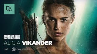 Tomb Raider star Alicia Vikander LIVE Q&A: Making Lara Croft someone to believe in - CNETTV