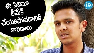 This Is The Reason Why I Didn't Remake The Movie - Karthick Naren || #16Movie || Talking Movies - IDREAMMOVIES
