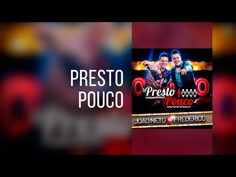 Jo�o Neto e Frederico - Presto Pouco ( Clip Oficial )