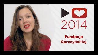 P4A 2014: Garczyńska's Foundation | Fundacja Garczyńskiej