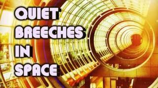 Royalty Free Quiet Breeches in Space:Quiet Breeches in Space