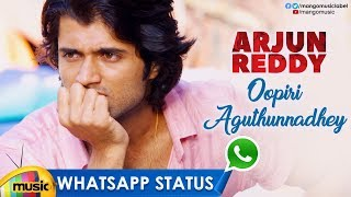 Breakup WhatsApp Status Video | Oopiri Aguthunnadhey Video Song | Arjun Reddy | Vijay Deverakonda - MANGOMUSIC